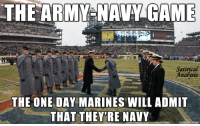 Bout that time again. #GoArmyBeatNavy ~SF: THE ARMY-NAVY GAME  zero.  Satirical  Analysis  THE ONE DAY MARINES WILL ADMIT  THAT THEY RE NAVY Bout that time again. #GoArmyBeatNavy ~SF