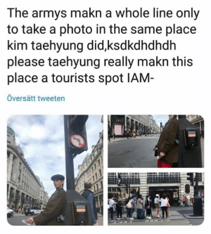 #V 🐾 the power BTS have over our crazy asses...: The armys makn a whole line only  to take a photo in the same place  kim taehyung did,ksdkdhdhdh  please taehyung really makn this  place a tourists spot IAM-  Översätt tweeten #V 🐾 the power BTS have over our crazy asses...