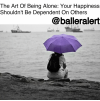 """Being Alone, Life, and Love: The Art Of Being Alone: Your Happiness  Shouldn't Be Dependent On Others  @balleralert The Art Of Being Alone: Your Happiness Shouldn't Be Dependent On Others - blogged by @baetoven_ ⠀⠀⠀⠀⠀⠀⠀ ⠀⠀⠀⠀⠀⠀⠀ You know those people (maybe it's you) who just have to be entertaining somebody at all times? The ones who jump from relationship to relationship, romantic or platonic, as if being alone is the worst thing in the world? ⠀⠀⠀⠀⠀⠀⠀ ⠀⠀⠀⠀⠀⠀⠀ As humans, we have an instinctual need to cling to things, and if we don't, it can feel like there's a void within us. But take the time to really understand what makes solitude so horrific for you. Understand that being alone is what you make of it. ⠀⠀⠀⠀⠀⠀⠀ ⠀⠀⠀⠀⠀⠀⠀ Besides, how can you truly be yourself when you're around different people, energies, and influences all the time? It's easy to develop the interests of others around you, but why not use the time to cater to yourself? Try to experience real love and happiness before seeking it in others: join a class you've always wanted to take, travel to a place you've always dreamed about, get in shape, or work on your credit. ⠀⠀⠀⠀⠀⠀⠀ ⠀⠀⠀⠀⠀⠀⠀ Evolving into your true self will give you a meaning and purpose in life. The results of self-discovery include clarity, enlightenment, optimism, and fulfillment. You will become a stronger person for the pre-existing relationships in your life, which can be an enriching and exhilarating experience for all. ⠀⠀⠀⠀⠀⠀⠀ ⠀⠀⠀⠀⠀⠀⠀ Like Sarah Jessica Parker once said, """"Being single used to mean nobody wanted you. Now it means you're pretty sexy and you're taking your time deciding how you want your life to be and who you want to spend it with."""" So embrace solitude; there are far worse things than being alone."""