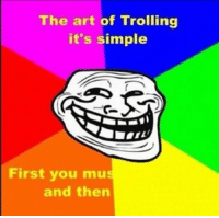 Top 10 Memes: The art of Trolling  it's simple  First vyou muu  and then