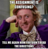 Tumblr, Http, and How: THE ASSIGNMENT IS  CONFUSING?  TELL MEAGAIN HOW YOU DIDNT READ  THE DIRECTIONS @studentlifeproblems