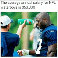 Gym, Nfl, and Free: The average annual salary for NFL  waterboys is $53,000 Career change. . @DOYOUEVEN 👈🏼 TWO WORDS = FREE SHIPPING! 📦 48 hours only (store link in BIO ✔️)