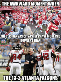 NFL Pro Bowl Voting Logic: THE AWKWARDMOMENT WHEN  THE 2-13 KANSAS CITY CHIEFS HAVE MORE PRO  BOWLERS THAN  MEN  THE 13-2 ATLANTA FALCONS NFL Pro Bowl Voting Logic