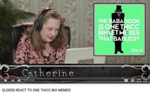 Memes, Catherine, and One: THE B  IS ONE THICC  BIHLET E SEE  THAT BABUSSY  ABADOOK  ditty.it  少  Catherine  «D  1:07 / 9:25  ELDERS REACT TO ONE THICC BIH MEMES i HATE this