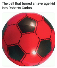 Curving, Memes, and Power: The ball that turned an average Kid  into Roberto Carlos.. Power Curve! 👌😂↪