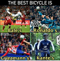 Only one guy looked happy doing it though 🤷‍♂️😂 https://t.co/LLn7xXP2I9: THE BEST BICYCLE IS  ares  Bale's Ronaldo's  TrollFootball  TheTrollFootball Insta  Griezmann's Kante's Only one guy looked happy doing it though 🤷‍♂️😂 https://t.co/LLn7xXP2I9