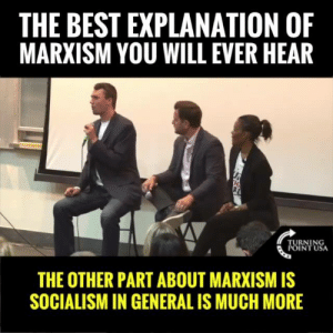 America, Charlie, and Memes: THE BEST EXPLANATION OF  MARXISM YOU WILL EVER HEAR  TURNING  POINT USA  THE OTHER PART ABOUT MARXISM IS  SOCIALISM IN GENERAL IS MUCH MORE TRUTH! Charlie Kirk EXPOSES The Total Hypocrisy Of The Marxist Left In America!   ...MUST WATCH! 👇👇👇