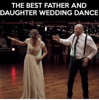 Can't say I have ever seen this at a wedding before! Have you? :-D: THE BEST FATHER AND  DAUGHTER WEDDING DANCE Can't say I have ever seen this at a wedding before! Have you? :-D