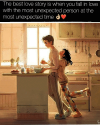 Fall, Love, and Best: The best love story is when you fall in love  with the most unexpected person at the  most unexpected time d <p>Wouldn't mind this rn</p>