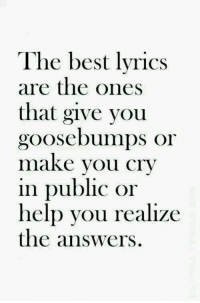 Ctv: The best lyrics  are the ones  that give you  goosebumps or  maKe Vou CTV  in public or  help you realize  the answers