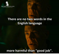 """J.K. Simmons, Memes, and Necessity: THE BEST MOVIE LINES  There are no two words in the  English language  more harmful than """"good job"""" """"I was there to push people beyond what's expected of them. I believe that is an absolute necessity.""""  - Whiplash 2014  Happy Birthday J. K. Simmons!"""
