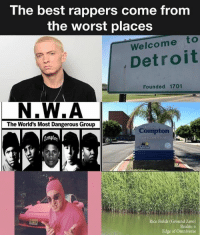 fOath - a: The best rappers come from  the worst places  Welcome to  Detroit  Founded 1701  N.W.A  The World's Most Dangerous Group  Compton  tempt매  Rice Fields (Ground Zero)  Realm: o  Edge of Omniverse fOath - a