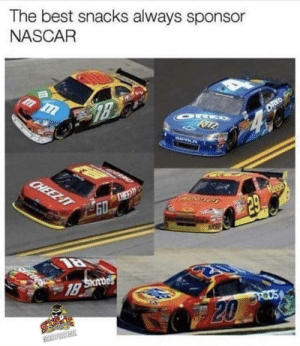 NASCAR snack sponsors by w1cked831 FOLLOW 4 MORE MEMES.: The best snacks always sponsor  NASCAR  ORE  RITZ  OREO  CHEEZIT  DIEE  GO  Heeses  29  Skdes  1B  POUS  20  EOORTFORSTATE NASCAR snack sponsors by w1cked831 FOLLOW 4 MORE MEMES.