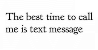 Text: The best time to call  me 1s text message