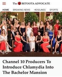 Reality TV is back!: The BETOOTA ADVOCATE  HOME BREAKING NEWS HEADLINES SPORTS  Channel 10 Producers To  Introduce Chlamydia Into  The Bachelor Mansion Reality TV is back!