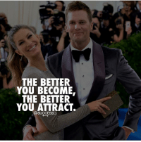 Memes, Best, and Goodvibes: THE BETTER  YOU BECOME.  THE BETTER  YOU ATTRACT. Keep pushing to be the best! - - Attract Goodvibes