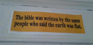Target, Tumblr, and Bible: The bible was written by the same  people who said the earth was flat 99kk:  This got me thinking, damn