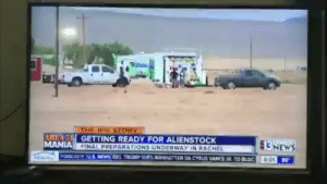 FIRST FOOTAGE OF A MAN TRYING TO BREAK INTO AREA 51 #Area51storm https://t.co/yd5DQ6WVfM: THE BIG STORY  ARL 5 GETTING READY FOR ALIENSTOCK  RACHEL  FINAL PREPARATIONS UNDERWAY IN  513NEWS  MANIA  6:01 86  ATTAN DACYSUS VANCE TO LOC  FOWCATE UL NEW SSTRUMP SES  C FIRST FOOTAGE OF A MAN TRYING TO BREAK INTO AREA 51 #Area51storm https://t.co/yd5DQ6WVfM