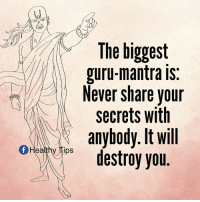 Memes, Never, and 🤖: The biggest  guru-mantra is  Never share your  secrets with  anybody. It will  Heathy lps  destroy you Great thoughts by Chanakya