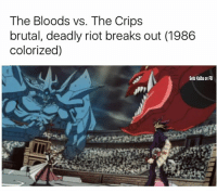 important day in History  -Naxwerd: The Bloods vs. The Crips  brutal, deadly riot breaks out (1986  colorized)  Seto Kaiba on FB important day in History  -Naxwerd