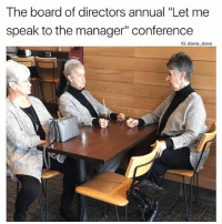 "Ass, Funny, and Board: The board of directors annual ""Let me  speak to the manager"" conference  IG: davie dave Don't mess with these ladies...they will have your ass"