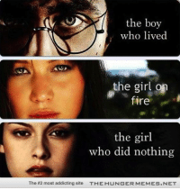 "Fire, Harry Potter, and The Hunger Games: the boy  who lived  the girl on  fire  the girl  who did nothing  The #2 most addicting site  T-E H U N G E R M EM ES  ET <p>Harry Potter+Hunger Games=AWESOME <a href=""http://ift.tt/1c9grx8"">http://ift.tt/1c9grx8</a></p>"