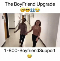 Funny, Boyfriend, and You: The BoyFriend Upgrade  1-800-BoyfriendSupport Ladies would you do this if you could? Rp @mabrukahmedin funniest15 viralcypher funniest15seconds mabrukahmedin