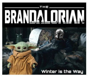 Disney just bought HBO. Get ready for some Game of Clones.: THE  BRANDALORIAN  Winter is the Way Disney just bought HBO. Get ready for some Game of Clones.