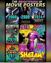 Seriously... By 2020 these Superhero movie posters will look like a Melted Crayola Factory!! Holy Color Explosion Batman!! . . 🤔DO YOU LIKE THE BRIGHTENING of MOVIE POSTERS TRENDS? . . justiceleague netflix aquaman gotham harleyquinn gotg suicidesquad teentitans arrow flash xmen batman cosplay supergirl Marvel movies gameofthrones cosplay lukecage doctorstrange wonderwoman shazam homecoming starwars thorragnarok injustice2 spidermam: THE BRIGHTENING OF  MOVIE POSTERS  2000 2008 2014,  GUARDIANS  THE EVOLUTION EOINS JULY 14  PARD  UA  2016  2017  THOR Seriously... By 2020 these Superhero movie posters will look like a Melted Crayola Factory!! Holy Color Explosion Batman!! . . 🤔DO YOU LIKE THE BRIGHTENING of MOVIE POSTERS TRENDS? . . justiceleague netflix aquaman gotham harleyquinn gotg suicidesquad teentitans arrow flash xmen batman cosplay supergirl Marvel movies gameofthrones cosplay lukecage doctorstrange wonderwoman shazam homecoming starwars thorragnarok injustice2 spidermam