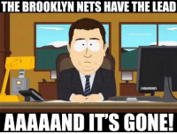 Heat Nation takes the LEAD on Nets Nation! #Comeback: THE BROOKLYN NETS HAVE THE LEAD  @NBAMEMES  AAAAAND ITS GONE! Heat Nation takes the LEAD on Nets Nation! #Comeback