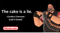 Nintendo, Cake, and Left 4 Dead: The cake is a lie.  Gordon Freeman  (Left 4 Dead)  Nintendo <blockquote> <p>Esta cita de videojuego es mi favorita. Que pena que no se hagan 2D como este.</p> </blockquote>