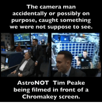 Memes, Nasa, and Astros: The camera man  accidentally or possibly on  purpose, caught something  we were not suppose to see.  Astro NOT Tim Peake  being filmed in front of a  Chromakey screen. Did you know that NASA fraudulently creates your reality? 😎