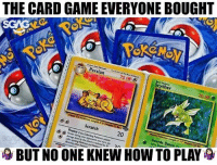"""Memes, Game, and How To: THE CARD GAME EVERYONE BOUGHT  Persian  70 HP  Scyther  Scratch  BUT NO ONE KNEW HOW TO PLAY """"Eh I got CHARIZARD LEH!"""""""