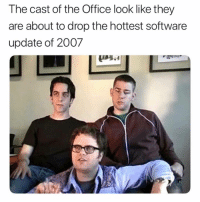 Funny, The Office, and Yeah: The cast of the Office look like they  are about to drop the hottest software  update of 2007 Hell yeah 🔥🔥🔥