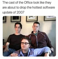 The Office, Office, and Software: The cast of the Office look like they  are about to drop the hottest software  update of 2007