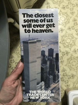 Heaven, New York, and Parents: The closest  some of us  will everget  to heaven.  THEWORLD  TRADE CENTER  NEW YORK I found this 1982 brochure for the WTC from when my parents visited NYC.