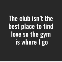 ❤️💪🏼 . @DOYOUEVEN 👈🏼 FREE SHIPPING ON ALL orders 🚚🌍 just tap the link in our BIO ✔️: The club isn't the  best place to find  love so the gym  is where go ❤️💪🏼 . @DOYOUEVEN 👈🏼 FREE SHIPPING ON ALL orders 🚚🌍 just tap the link in our BIO ✔️