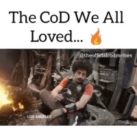 Memes, Call of Duty, and Black Ops: The CoD We All  Loved  @the officialcodmemes  LOS ANGELES What's your favorite call of duty? Mines black ops 2 or bo1! 🤔👀📺🎮❗️ FOLLOW US (@cod.ig) FOR MORE!~ ➖➖➖➖➖➖➖➖➖➖➖➖➖➖ ▶️Welcome to cod.ig◀️ ▶️Daily gaming posts◀️ ▶️Credit: Call of Duty ◀️ ➖➖➖➖➖➖➖➖➖➖➖➖➖ ➖ 🎮Double tap it!❤️ 🎮Leave a comment💬 🎮Tag 3 friends👥 ➖➖➖➖➖➖➖➖➖➖➖➖➖ ⬇Partners⬇️ 👤 @callofdutyfilms 👤 @funnygamevidz ➖➖➖➖➖➖➖➖➖➖➖➖➖ Tags: codbo3 cod infinitewarfare bo3 callofduty gaming xboxone ps4 playstation likeforlike likethispic rocketleague scufgaming xboxone xbox xbox360 gaming gamer games ps4 playstation videogames gta likethis dun like4like follow likethispic gtav bf1 battlefield gtastunts