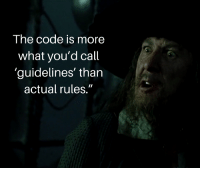 "Asks, Code, and The Code: The code is more  what you'd call  'guidelines' than  actual rules."" When somebody asks me to describe what RESTful is"