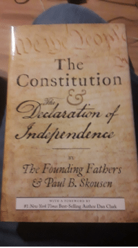 Paul B: The  Constitution  BY  The Founding Fatbers  & Paul B. Skousen  WITH A FOREWORD  #1 Nor )brk Times Best-Selling Author Dan Clark