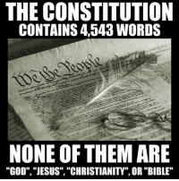 """via Friendly Atheist -: THE CONSTITUTION  CONTAINS 4543 WORDS  NONE OF THEM ARE  """"GOD"""", """"JESUS"""", """"CHRISTIANITY"""", OR """"BIBLE"""" via Friendly Atheist -"""