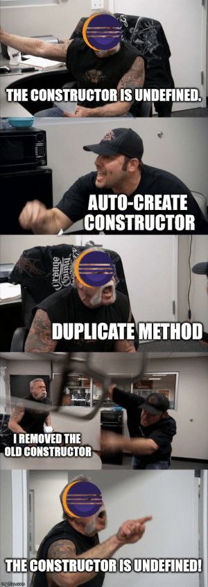Lather, rinse, repeat.: THE CONSTRUCTORIS UNDEFINED  AUTO-CREATE  CONSTRUCTOR  DUPLICATE METHOD  I REMOVED THE  OLD CONSTRUCTOR  THE CONSTRUCTORISUNDEFINED! Lather, rinse, repeat.