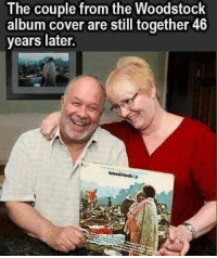 There is hope for all of us.: The couple from the Woodstock  album cover are still together 46  years later. There is hope for all of us.