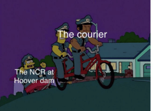 Hoover Dam, Ncr, and Hoover: The courier  The NCR at  Hoover dam Seriously you kill like 20 centurions