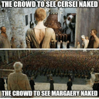 The High Sparrow received a bigger budget 😂 https://t.co/4S7FovCVEY: THE CROWD TOSEE CERSEI NAKED  THE CROWD TO SEE MARGAERY NAKED The High Sparrow received a bigger budget 😂 https://t.co/4S7FovCVEY