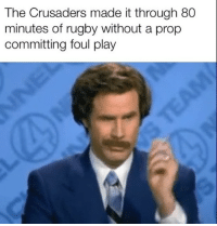 Rugby, Play, and Crusaders: The Crusaders made it through 80  minutes of rugby without a prop  committing foul play No way 😱 rugby crusaders proplife banter