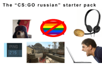 "CS:GO russian starter pack: The ""CS: G O rus sian"" starter pack  PING  215 CS:GO russian starter pack"