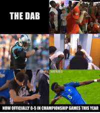Add France to the list!: THE DAB  @NFL MEMES  NOW OFFICIALLY O-5 IN CHAMPIONSHIP GAMES THIS YEAR Add France to the list!