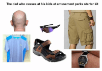 Dad, Ironic, and Meme: The dad who cusses at his kids at amusement parks starter kit pack*  Snapchat: ironic.meme  Credit to u/jwoo0303