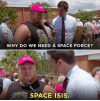 the daily show: THE DAILY SHOw  IHTREVOR NOA  WHY DO WE NEED A SPACE FORCE?  SPACE ISIS.